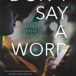 Book Review | Don't Say a Word by Amber Lynn Natusch