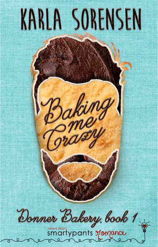 Review | Baking Me Crazy by Karla Sorensen