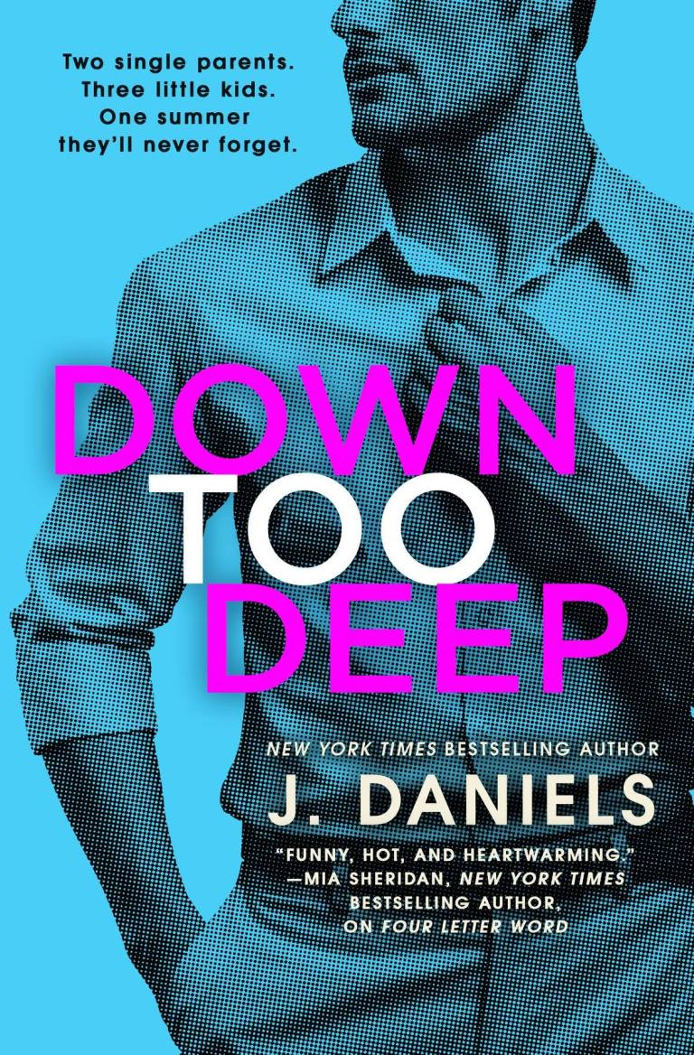 BOOK REVIEW | DOWN TOO DEEP BY J. DANIELS