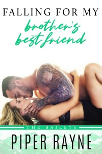 #RSFAVE & BOOK REVIEW | FALLING FOR MY BROTHER'S BEST FRIEND BY PIPER RAYNE