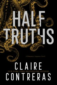 BOOK REVIEW | HALF-TRUTHS BY CLAIRE CONTRERAS