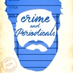 BOOK REVIEW | CRIME AND PERIODICALS BY NORA EVERLY