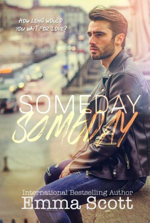 Review   Someday, Someday by Emma Scott