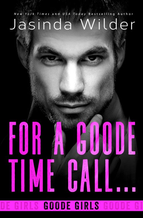 Review   For a Goode Time Call … by Jasinda Wilder