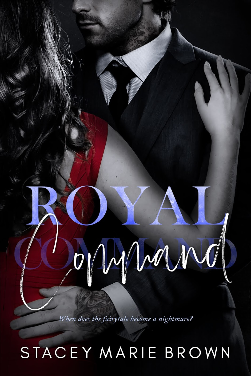 Royal Command by Stacey Marie Brown