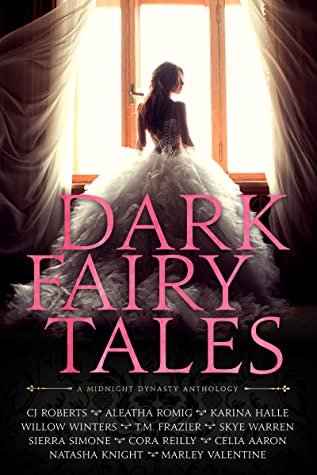 Review | Dark Fairy Tales : A Midnight Dynasty Anthology