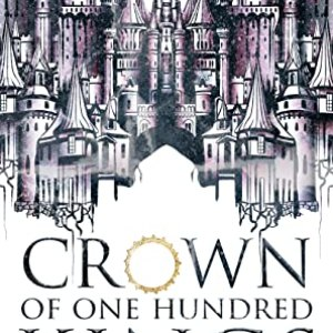 Review | Crown of One Hundred Kings — I'm totally on a YA fantasy kick!