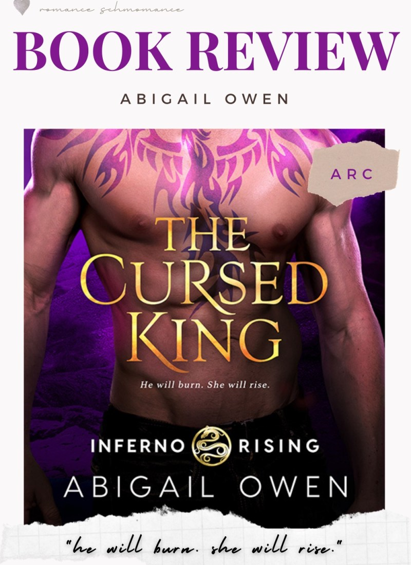 ARC REVIEW FOR THE CURSED KING NY ABIGAIL OWEN