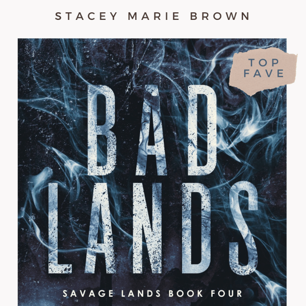 #RSFave & Review | Bad Lands — Favorite in the Series!