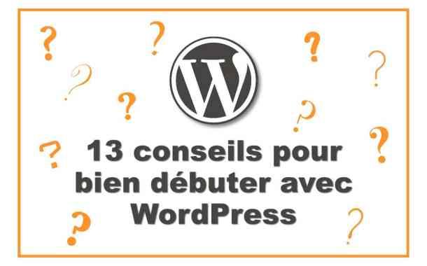 Vous êtes Nouveau sur WordPress Par où commencer