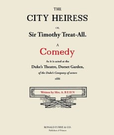 The City Heiress: A Comedy