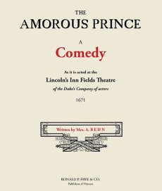 The Amourous Prince: A Comedy