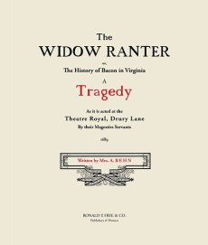 The Widow Ranter: A Comedy/Tragedy