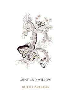 Mint and Willow by Ruth Cleaves Hazelton