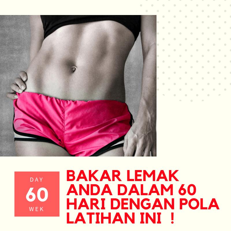 Pola Latihan Menurunkan Lemak Selama 60 Hari Untuk Wanita