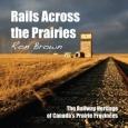 'Rails Across the Prairies' book cover