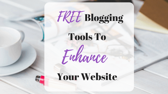 FREE Blogging Tools To Enhance Your Website