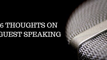 6 THOUGHTS ON GUEST SPEAKING