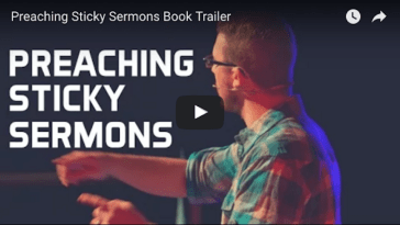 Preaching Sticky Sermons Book Trailer