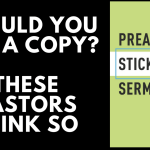 "Should You Buy a Copy of ""Preaching Sticky Sermons""? These Pastors Think So"