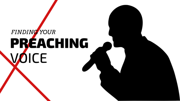 Finding Your Preaching Voice