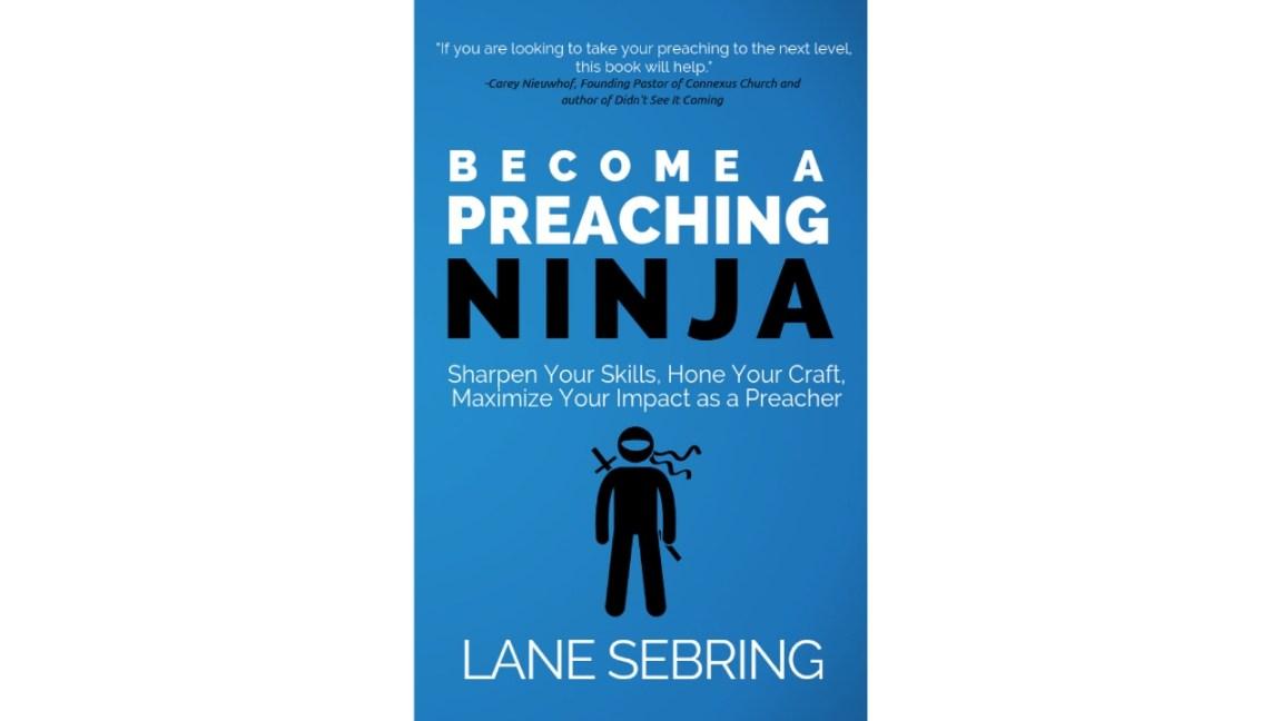 Become a Preaching Ninja