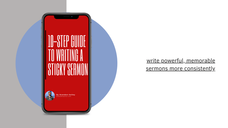 10-Step Guide to Writing a Sticky Sermon