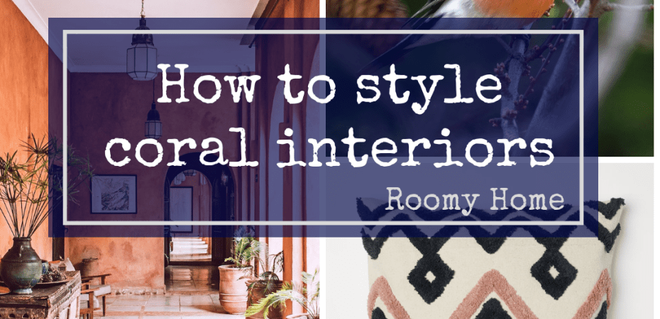Roomy Home coral colour inspo how to style coral interiors Pantone Colour of the Year 2019