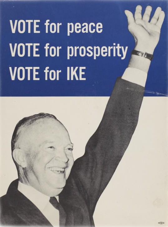 Vote for Peace. Vote for Prosperity. Vote for Ike. 1956. (LC)