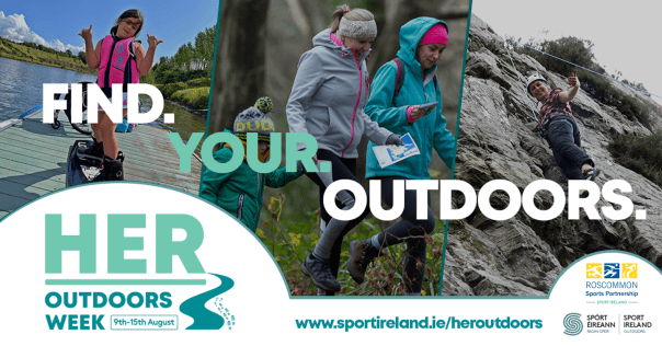 HER Outdoors Week 9th-15th August 2021 - Roscommon Sports Partnership