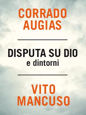 """""""Disputa su Dio"""", Mondadori"""
