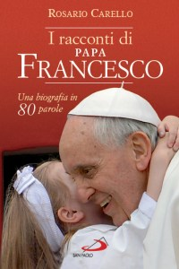 I racconti di Papa Francesco