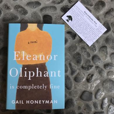 Eleanor Oliphant is Completely Fine by Gail Honeyman   RoscoeBooks Eleanor Oliphant is Completely Fine by Gail Honeyman