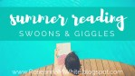 Summer Reading - Swoons & Giggles
