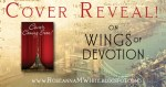 Cover Reveal! On Wings of Devotion