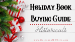 Holiday Book Buying Guide - Historicals