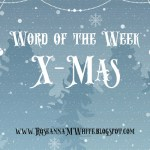 Word of the Week - X-mas