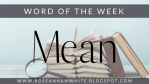 Word of the Week - Mean