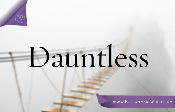 Word of the Week – Dauntless