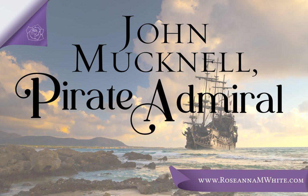 John Mucknell, Pirate Admiral