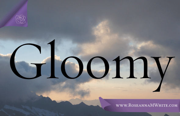 Word of the Week – Gloomy