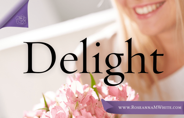 Word of the Week – Delight