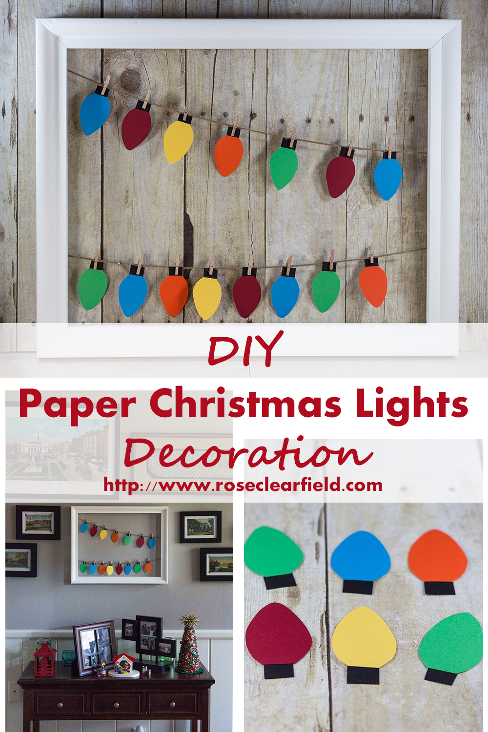 DIY Paper Christmas Lights Decoration Tutorial | http://www.roseclearfield.com