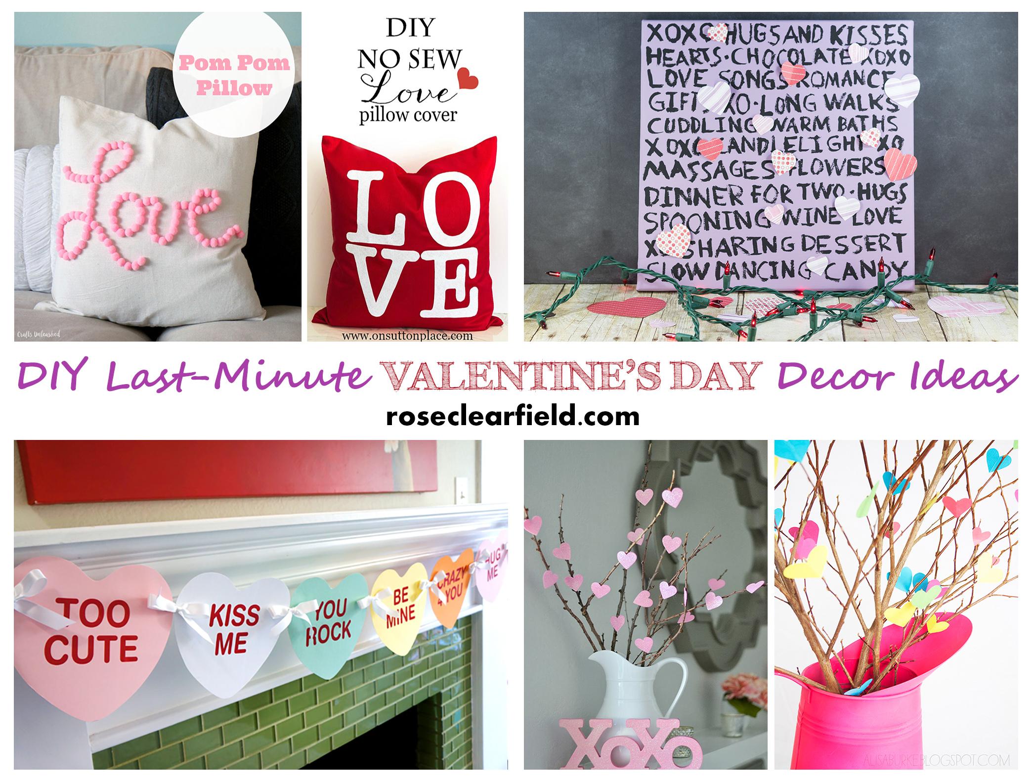 Last Minute DIY Valentine's Day Decor Ideas...create cute, festive decor quickly without breaking the bank! | http://www.roseclearfield.com