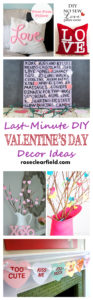 Last Minute DIY Valentine's Day Decor Ideas | https://www.roseclearfield.com