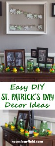Easy DIY St. Patrick's Day Decor Ideas | http://www.roseclearfield.com