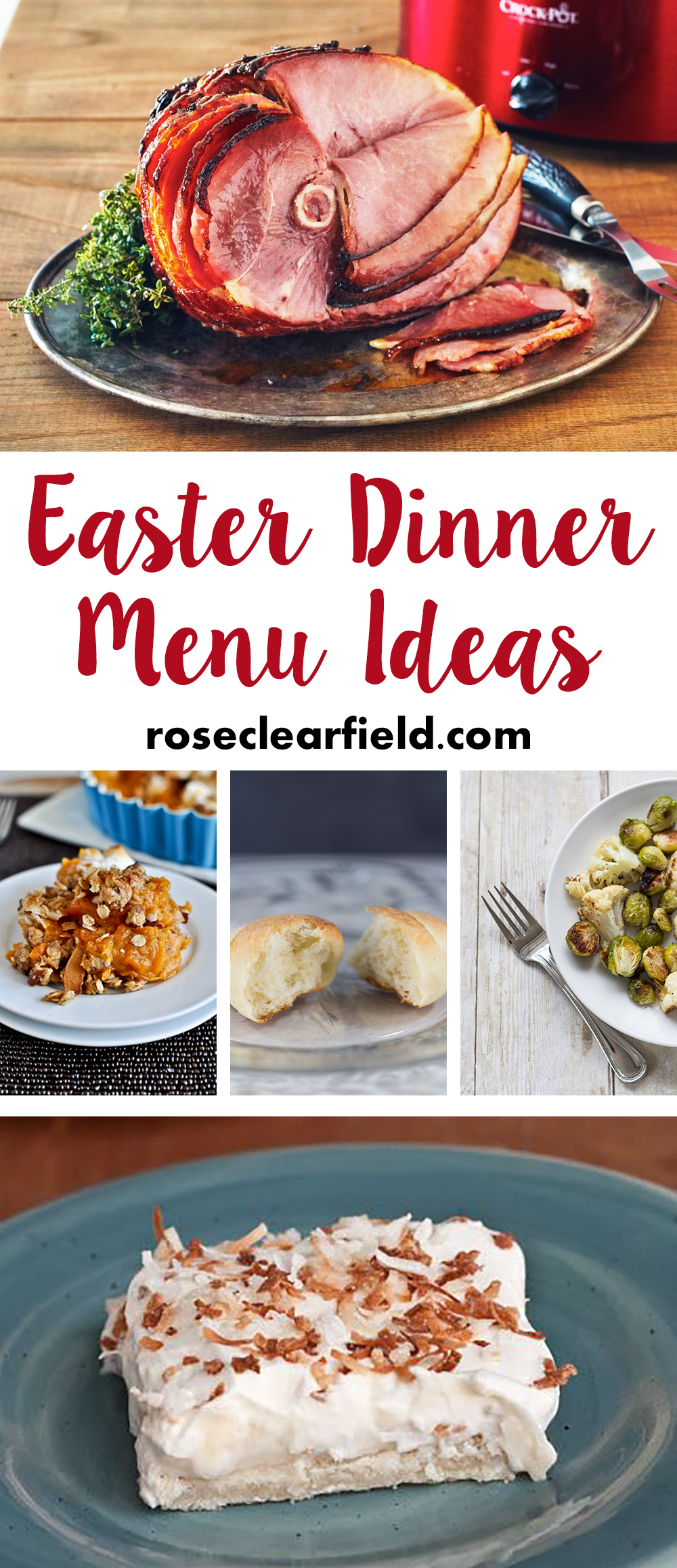 Easter Dinner Menu Ideas | http://www.roseclearfield.com