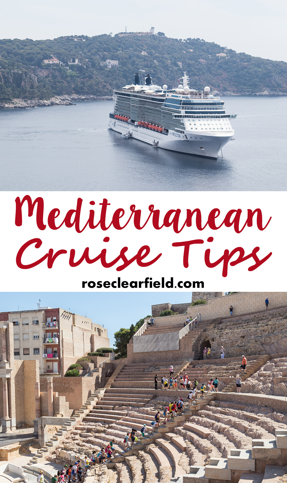 Mediterranean Cruise Tips | http://www.roseclearfield.com