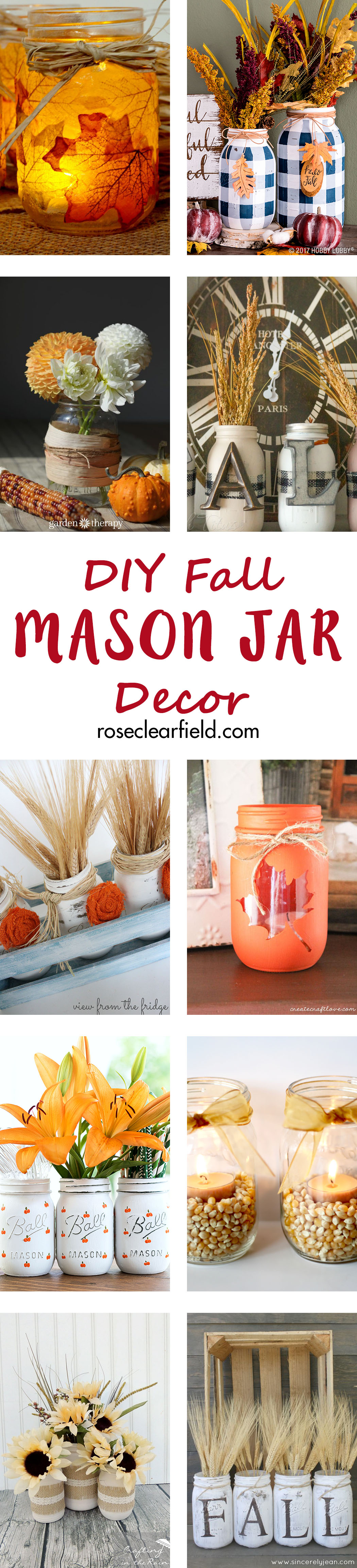 DIY Fall Mason Jar Decor | http://www.roseclearfield.com
