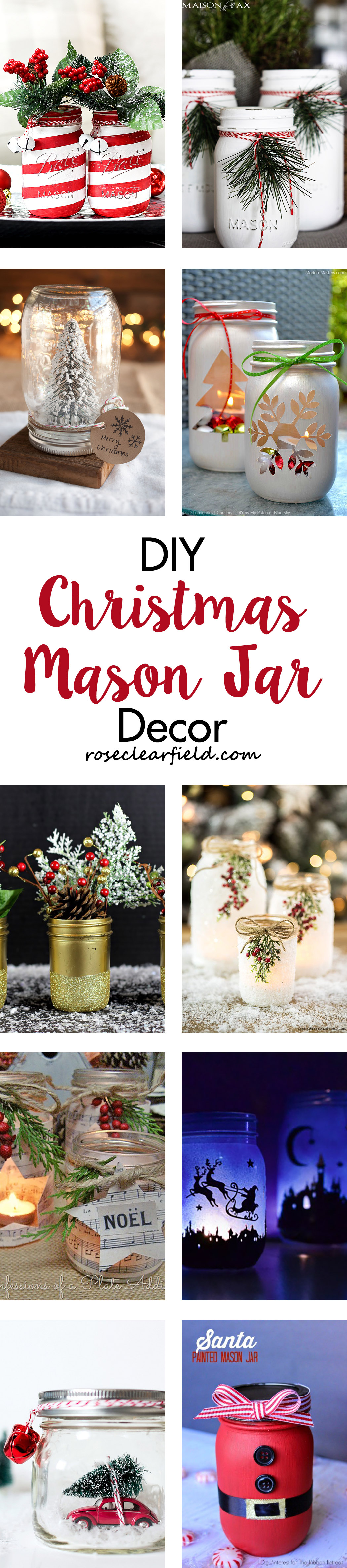 DIY Christmas Mason Jar Decor | https://www.roseclearfield.com